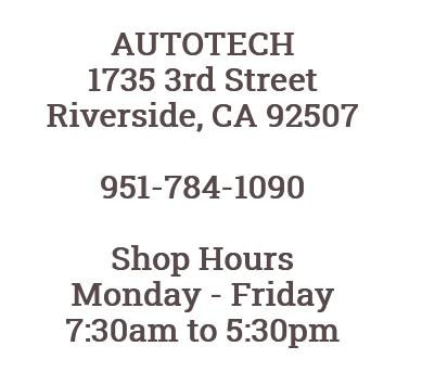 AUTOTECH Auto Repair Service Riverside CA